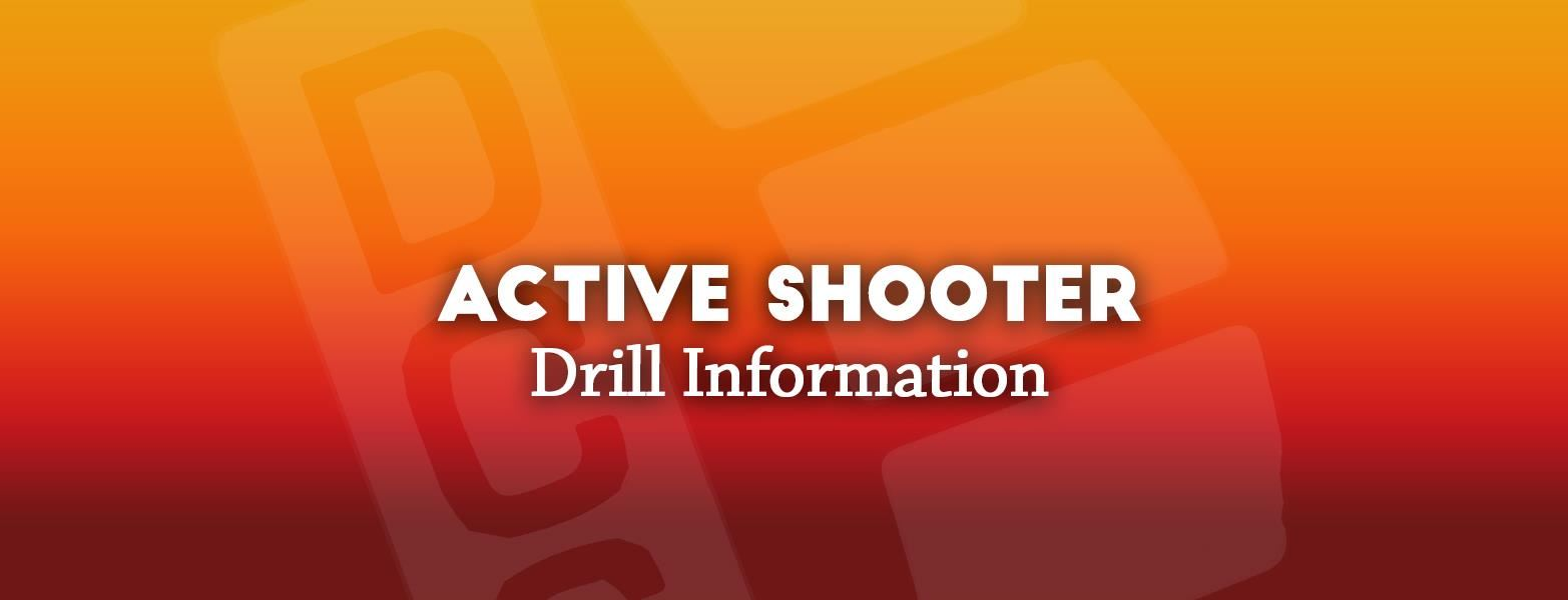 Active Shooter Drill Information
